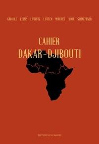 Marcel Griaule - Cahier Dakar Djibouti.