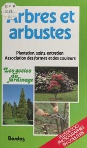Marcel Guedj et Christian Pessey - Arbres et arbustes.