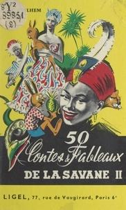 Marcel Guilhem et  Ruddy - 50 contes et fableaux de la savane (2) - CM2.