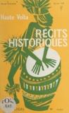 Marcel Guilhem et Sylvain Toé - Haute-Volta - Récits historiques.