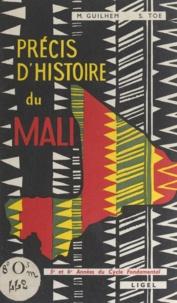 Marcel Guilhem et Sylvain Toé - Précis d'histoire du Mali - 5e et 6e années du cycle fondamental. Supplément au Précis d'histoire de l'ouest africain.