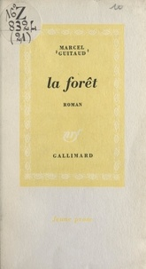 Marcel Guitaud - La forêt.