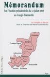 Marcel Guitoukoulou - Mémorandum sur l'élection présidentielle du 12 juillet 2009 au Congo-Brazzaville.