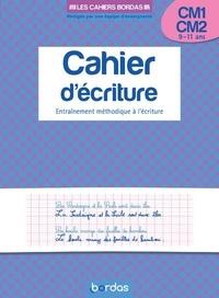 Marcel Guyonnet - Cahier d'écriture CM1-CM2 9-11 ans - Entraînement méthodique à l'écriture.