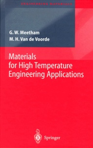 Marcel-H Van De Voorde et Geoffrey-W Meetham - Materials for High Temperature Engineering Applications.