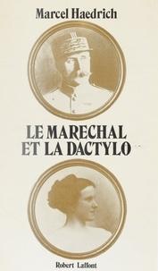 Marcel Haedrich - Le maréchal et la dactylo.