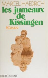 Marcel Haedrich - Les jumeaux de Kissingen.