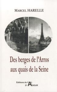 Marcel Harelle - Des berges de l'Arros aux quais de la Seine.