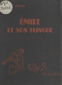 Marcel Hauriac et Léo Campion - Émile et son flingue.