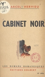 Marcel Hervieu et  Keller - Cabinet noir.