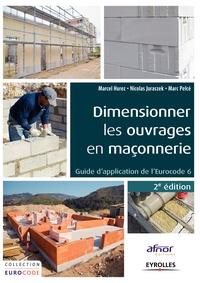 Marcel Hurez et Nicolas Juraszek - Dimensionner les ouvrages en maçonnerie.