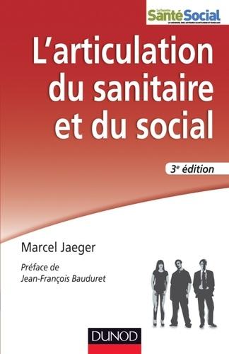 Marcel Jaeger - L'articulation du sanitaire et du social.