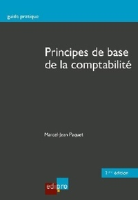 Marcel-Jean Paquet - Principes de base de la comptabilité.