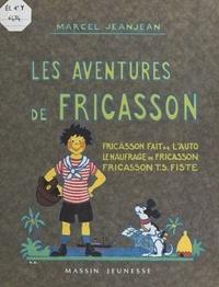 Marcel Jeanjean et Fabien Sabatès - Les aventures de Fricasson.