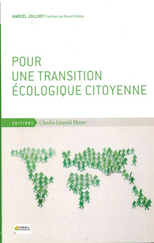 Marcel Jollivet - Pour une transition écologique citoyenne.
