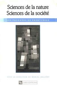 Marcel Jollivet - Sciences de la nature, sciences de la société - Les passeurs de frontières.