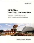 Marcel Joray - Le béton dans l'art contemporain - vol. 1 + 2 - Volume 1 et 2.