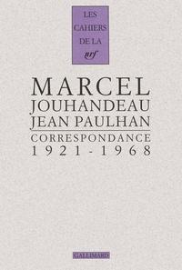 Marcel Jouhandeau et Jean Paulhan - Correspondance 1921-1968.