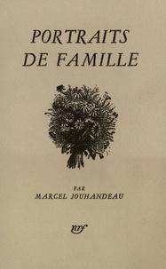 Marcel Jouhandeau - Portraits de famille.