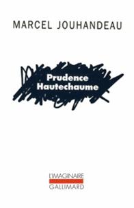 Marcel Jouhandeau - Prudence Hautechaume.