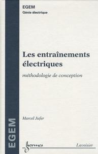 Les entraînements électriques- Méthodologie de conception - Marcel Jufer | Showmesound.org