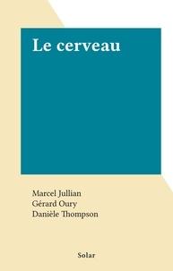 Marcel Jullian et Gérard Oury - Le cerveau.