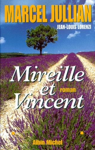 Marcel Jullian - Mireille et Vincent.