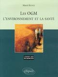 Marcel Kuntz - Les OGM, l'environnement et la santé.