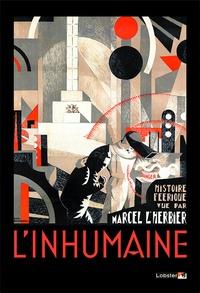 Marcel L'Herbier - L'inhumaine. 1 Blu-ray