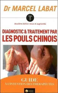 Diagnostic et traitement par les pouls chinois.pdf