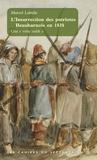 Marcel Labelle - L'Insurrection des patriotes à Beauharnois en 1838 - Une révolte oubliée.