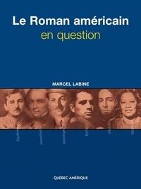 Marcel Labine - Le roman américain en question.
