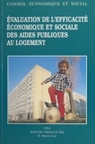 Marcel Lair et  Conseil Economique et Social - L'Évaluation de l'efficacité économique et sociale des aides publiques au logement - Séances des 14 et 15 décembre 1993.
