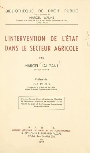 L'intervention de l'État dans le secteur agricole