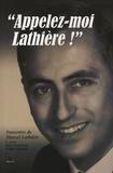Marcel Lathière - Appelez-moi Lathière ! - Tome 1, Rue Francoeur.