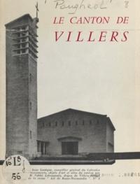 Marcel Lebosquain et Jacques Pougheol - Le canton de Villers.