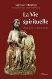 Marcel Lefebvre - La vie spirituelle.