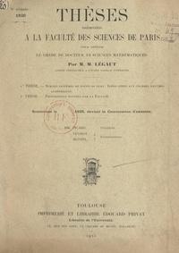Marcel Légaut - Sur les systèmes de points du plan : application aux courbes gauches algébriques - Suivi de Propositions données par la Faculté = les surfaces de Riemann et les théorèmes d'existence qui s'y rapportent dans la théorie des fonctions analytiques.