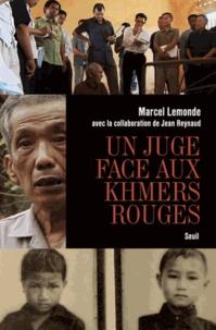 Un juge face aux Khmers rouges - Marcel Lemonde  
