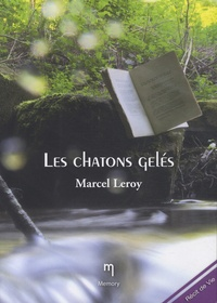 Marcel Leroy - Les chatons gelés.