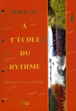 Marcel Ley - A l'école du rythme. 2 CD audio