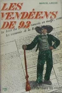Marcel Lidove - Les Vendéens de 93.