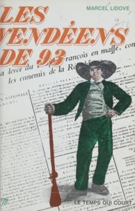 Marcel Lidove et R. Bardet - Les vendéens de 93.