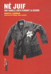 Deedr.fr Né juif - Une famille juive pendant la guerre Image