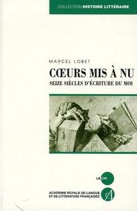 Marcel Lobet - Coeurs mis à nu.