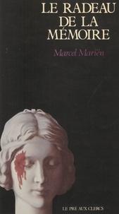 Marcel Mariën et Jean-Claude Simoën - Le radeau de la mémoire - Souvenirs déterminés.