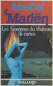 Marcel Mariën - Les fantômes du château de cartes - Nouvelles.