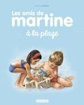 Marcel Marlier - Les amis de Martine Tome 3 : Les amis de Martine à la plage.