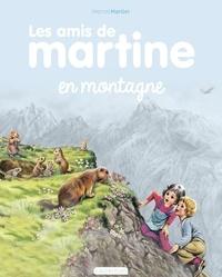 Marcel Marlier - Les amis de Martine Tome 5 : Les amis de Martine à la montagne.