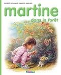 Marcel Marlier et Gilbert Delahaye - Martine dans la forêt.